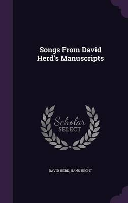 Songs from David Herd's Manuscripts (Hardback)