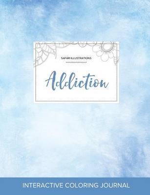 Adult Coloring Journal: Addiction (Safari Illustrations, Clear Skies) (Paperback)