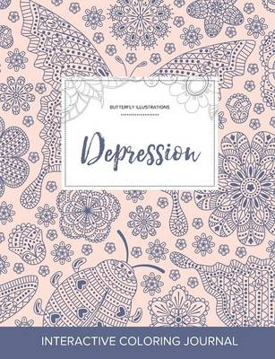 Adult Coloring Journal: Depression (Butterfly Illustrations, Ladybug) (Paperback)
