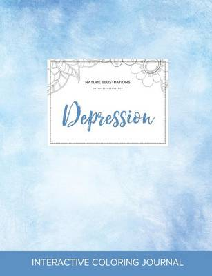 Adult Coloring Journal: Depression (Nature Illustrations, Clear Skies) (Paperback)