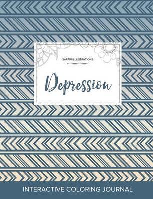 Adult Coloring Journal: Depression (Safari Illustrations, Tribal) (Paperback)