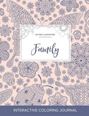 Adult Coloring Journal: Family (Butterfly Illustrations, Ladybug) (Paperback)
