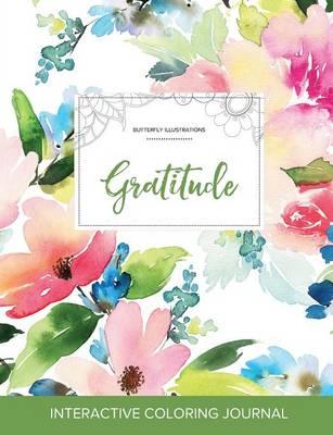 Adult Coloring Journal: Gratitude (Butterfly Illustrations, Pastel Floral) (Paperback)