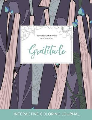 Adult Coloring Journal: Gratitude (Butterfly Illustrations, Abstract Trees) (Paperback)