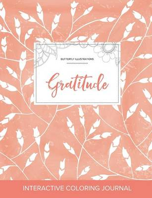 Adult Coloring Journal: Gratitude (Butterfly Illustrations, Peach Poppies) (Paperback)