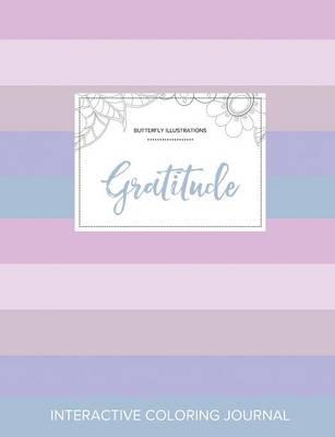 Adult Coloring Journal: Gratitude (Butterfly Illustrations, Pastel Stripes) (Paperback)