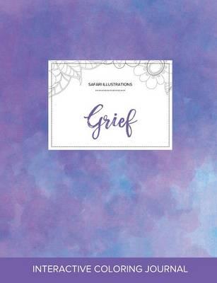 Adult Coloring Journal: Grief (Safari Illustrations, Purple Mist) (Paperback)