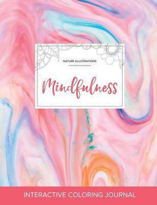 Adult Coloring Journal: Mindfulness (Nature Illustrations, Bubblegum) (Paperback)