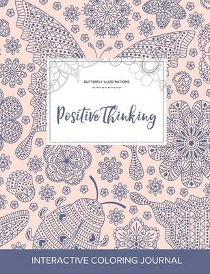 Adult Coloring Journal: Positive Thinking (Butterfly Illustrations, Ladybug) (Paperback)