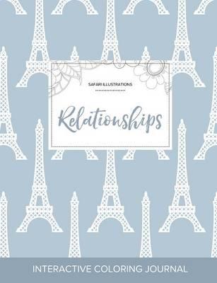 Adult Coloring Journal: Relationships (Safari Illustrations, Eiffel Tower) (Paperback)