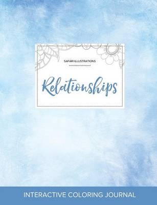 Adult Coloring Journal: Relationships (Safari Illustrations, Clear Skies) (Paperback)