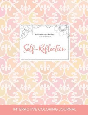 Adult Coloring Journal: Self-Reflection (Butterfly Illustrations, Pastel Elegance) (Paperback)