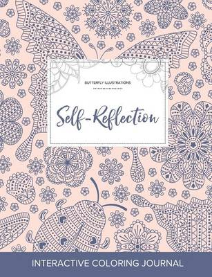 Adult Coloring Journal: Self-Reflection (Butterfly Illustrations, Ladybug) (Paperback)