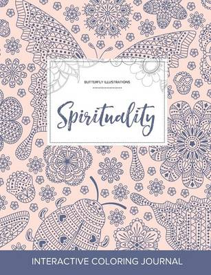 Adult Coloring Journal: Spirituality (Butterfly Illustrations, Ladybug) (Paperback)