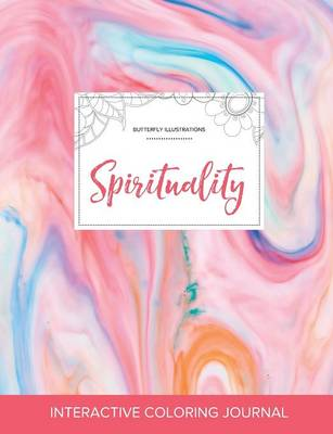 Adult Coloring Journal: Spirituality (Butterfly Illustrations, Bubblegum) (Paperback)