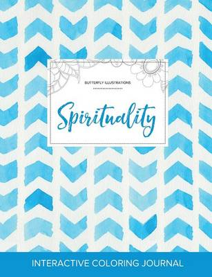 Adult Coloring Journal: Spirituality (Butterfly Illustrations, Watercolor Herringbone) (Paperback)