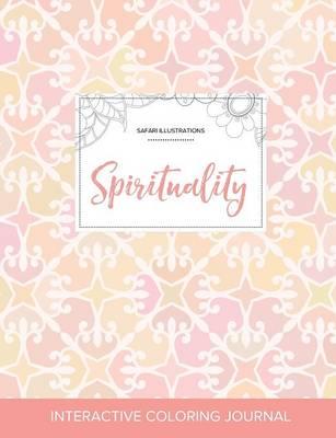 Adult Coloring Journal: Spirituality (Safari Illustrations, Pastel Elegance) (Paperback)