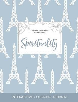 Adult Coloring Journal: Spirituality (Safari Illustrations, Eiffel Tower) (Paperback)