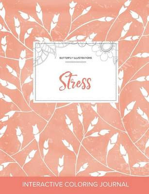 Adult Coloring Journal: Stress (Butterfly Illustrations, Peach Poppies) (Paperback)