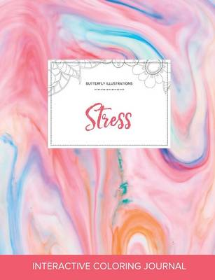 Adult Coloring Journal: Stress (Butterfly Illustrations, Bubblegum) (Paperback)