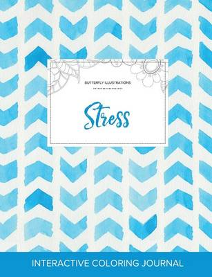 Adult Coloring Journal: Stress (Butterfly Illustrations, Watercolor Herringbone) (Paperback)