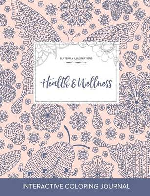 Adult Coloring Journal: Health & Wellness (Butterfly Illustrations, Ladybug) (Paperback)