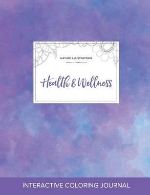 Adult Coloring Journal: Health & Wellness (Nature Illustrations, Purple Mist) (Paperback)