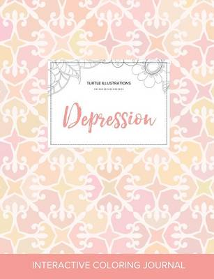Adult Coloring Journal: Depression (Turtle Illustrations, Pastel Elegance) (Paperback)