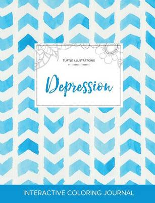 Adult Coloring Journal: Depression (Turtle Illustrations, Watercolor Herringbone) (Paperback)