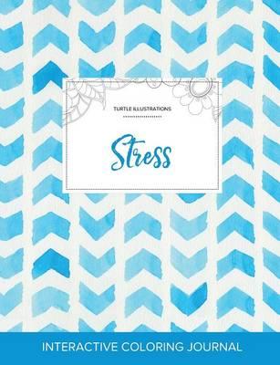 Adult Coloring Journal: Stress (Turtle Illustrations, Watercolor Herringbone) (Paperback)