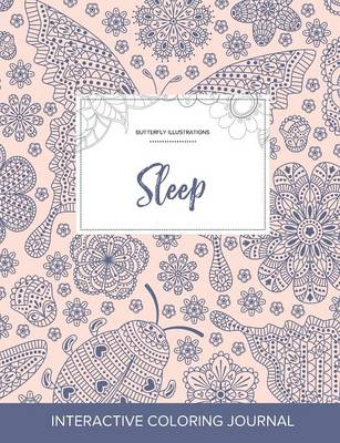 Adult Coloring Journal: Sleep (Butterfly Illustrations, Ladybug) (Paperback)
