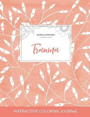 Adult Coloring Journal: Trauma (Safari Illustrations, Peach Poppies) (Paperback)