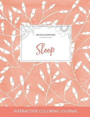 Adult Coloring Journal: Sleep (Sea Life Illustrations, Peach Poppies) (Paperback)