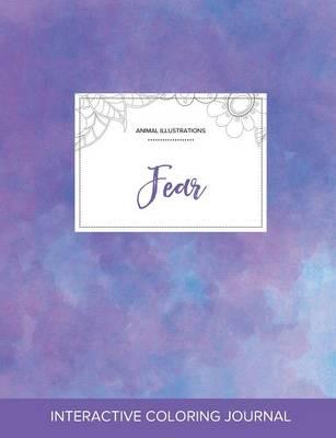 Adult Coloring Journal: Fear (Animal Illustrations, Purple Mist) (Paperback)