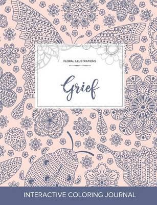 Adult Coloring Journal: Grief (Floral Illustrations, Ladybug) (Paperback)