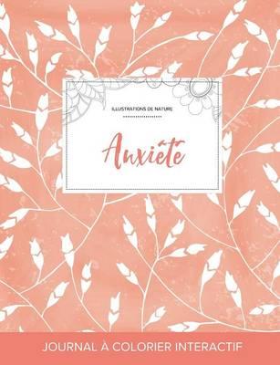 Journal de Coloration Adulte: Anxiete (Illustrations de Nature, Coquelicots Peche) (Paperback)