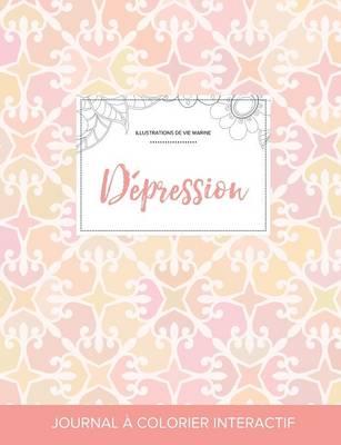 Journal de Coloration Adulte: Depression (Illustrations de Vie Marine, Elegance Pastel) (Paperback)