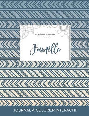 Journal de Coloration Adulte: Famille (Illustrations de Vie Marine, Tribal) (Paperback)