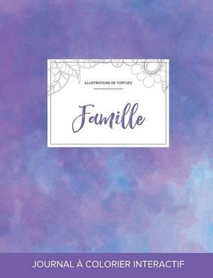 Journal de Coloration Adulte: Famille (Illustrations de Tortues, Brume Violette) (Paperback)