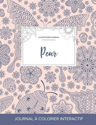 Journal de Coloration Adulte: Peur (Illustrations D'Animaux, Coccinelle) (Paperback)