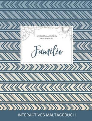 Maltagebuch Fur Erwachsene: Familie (Meeresleben Illustrationen, Tribal) (Paperback)