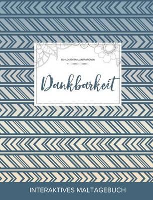 Maltagebuch Fur Erwachsene: Dankbarkeit (Schildkroten Illustrationen, Tribal) (Paperback)