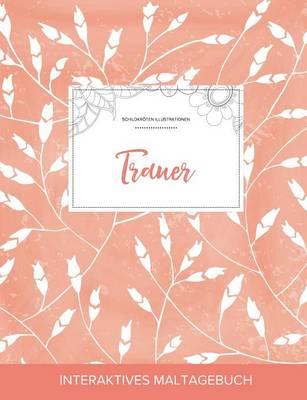 Maltagebuch Fur Erwachsene: Trauer (Schildkroten Illustrationen, Pfirsichfarbene Mohnblumen) (Paperback)