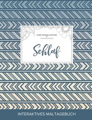 Maltagebuch Fur Erwachsene: Schlaf (Schmetterlingsillustrationen, Tribal) (Paperback)