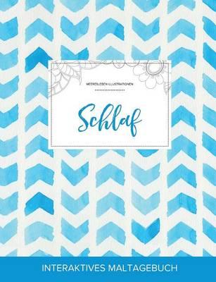 Maltagebuch Fur Erwachsene: Schlaf (Meeresleben Illustrationen, Wasserfarben Fischgratenmuster) (Paperback)