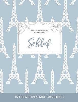 Maltagebuch Fur Erwachsene: Schlaf (Schildkroten Illustrationen, Eiffelturm) (Paperback)