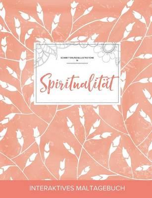 Maltagebuch Fur Erwachsene: Spiritualitat (Schmetterlingsillustrationen, Pfirsichfarbene Mohnblumen) (Paperback)