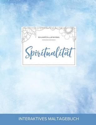 Maltagebuch Fur Erwachsene: Spiritualitat (Schildkroten Illustrationen, Klarer Himmel) (Paperback)