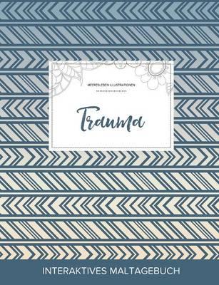 Maltagebuch Fur Erwachsene: Trauma (Meeresleben Illustrationen, Tribal) (Paperback)