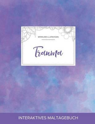 Maltagebuch Fur Erwachsene: Trauma (Meeresleben Illustrationen, Lila Nebel) (Paperback)